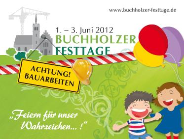Buchholzer Festtage 2012 – Feiern für unser Wahrzeichen